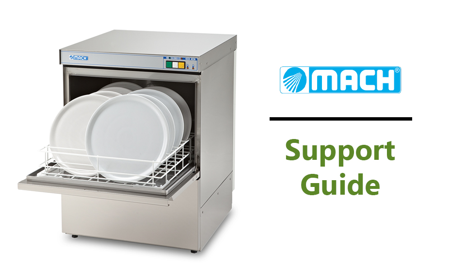 Mach Commercial Dishwasher Support Guide
